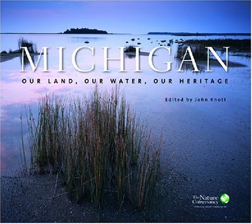 9780472116416: Michigan: Our Land, Our Water, Our Heritage
