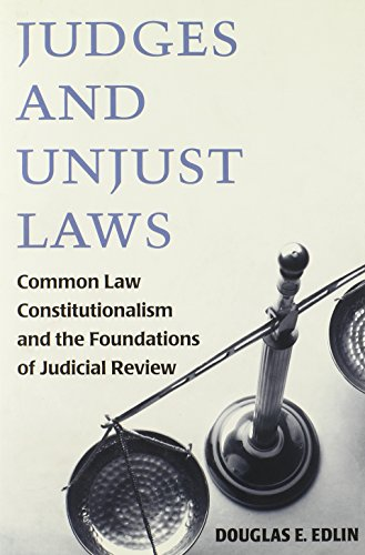 9780472116621: Judges and Unjust Laws: Common Law Constitutionalism and the Foundations of Judicial Review
