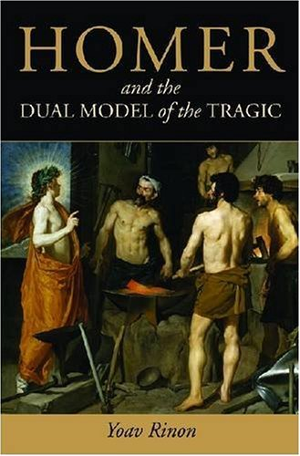 9780472116638: Homer and the Dual Model of the Tragic