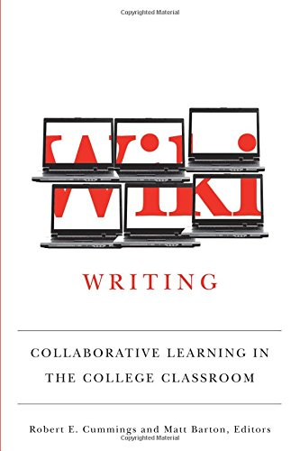 9780472116713: Wiki Writing: Collaborative Learning in the College Classroom