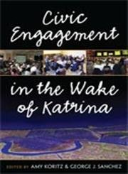 9780472116980: Civic Engagement in the Wake of Katrina (The New Public Scholarship)