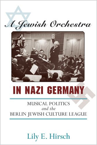9780472117109: A Jewish Orchestra in Nazi Germany: Musical Politics and the Berlin Jewish Culture League