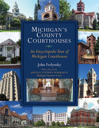 Michigan's County Courthouses: Fedynsky, John