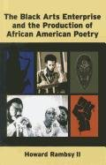 9780472117338: The Black Arts Enterprise and the Production of African American Poetry