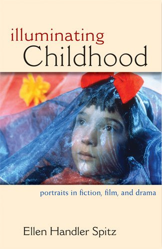 9780472117543: Illuminating Childhood: Portraits in Fiction, Film, & Drama