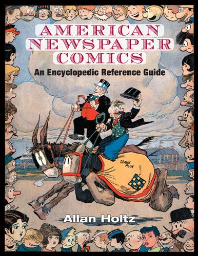 9780472117567: American Newspaper Comics: An Encyclopedic Reference Guide
