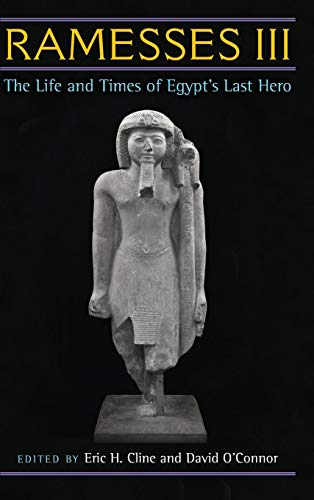 9780472117604: Ramesses III: The Life and Times of Egypt's Last Hero