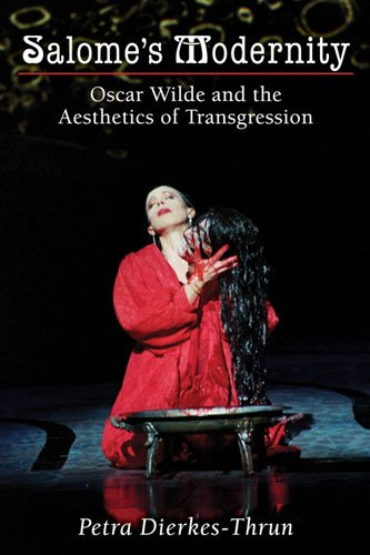9780472117673: Salome's Modernity: Oscar Wilde and the Aesthetics of Transgression