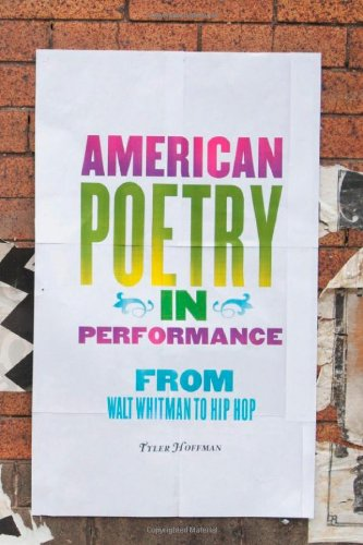 9780472117819: American Poetry in Performance: From Walt Whitman to Hip Hop (Digitalculturebook)