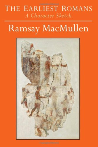 9780472117987: The Earliest Romans: A Character Sketch