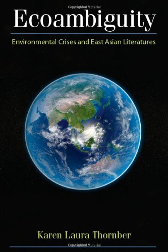 9780472118069: Ecoambiguity: Environmental Crises and East Asian Literatures
