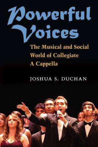 9780472118250: Powerful Voices: The Musical and Social World of Collegiate A Cappella (Tracking Pop)