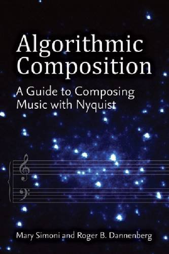 9780472118687: Algorithmic Composition: A Guide to Composing Music with Nyquist