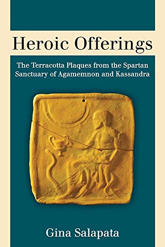 9780472119165: Heroic Offerings: The Terracotta Plaques from the Spartan Sanctuary of Agamemnon and Kassandra