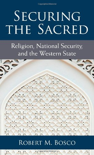 9780472119226: Securing the Sacred: Religion, National Security, and the Western State (Configurations: Critical Studies of World Politics)