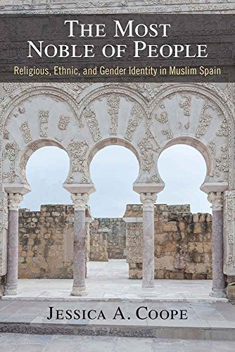 9780472130283: The Most Noble of People: Religious, Ethnic, and Gender Identity in Muslim Spain