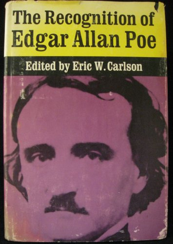 9780472197002: The Recognition of Edgar Allan Poe: Selected Criticism Since 1829