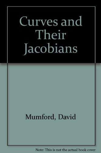 Curves and Their Jacobians: Mumford, David
