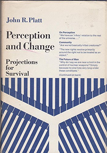 Perception and Change; Projections for Survival: John Rader Platt