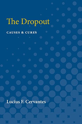 9780472750672: The Dropout: Causes & Cures