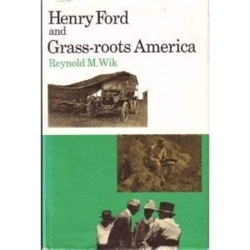 9780472972005: Henry Ford and Grass-Roots America