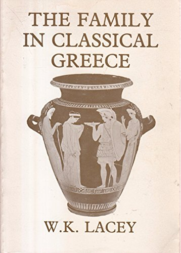 9780473000363: The Family in Classical Greece