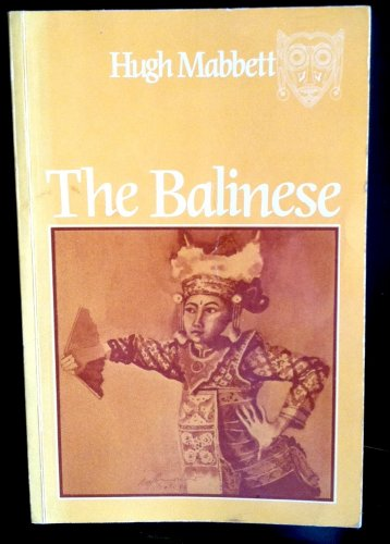 The Balinese (Signed by Author): Mabbett, Hugh