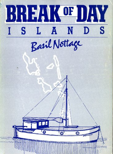 9780473005979: Break of Day Islands: The New Hebrides Diary of Basil Nottage, 1932-1939