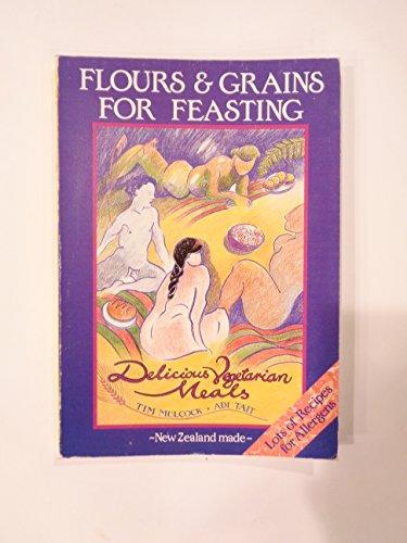 Flours and Grains for Feasting: Mulcock, Tim; Tait, Adi (illustrator)