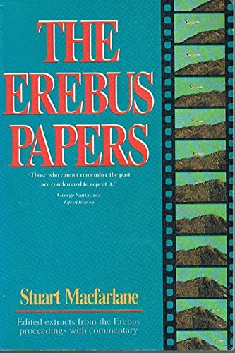 9780473008444: The Erebus papers: Edited extracts from the Erebus proceedings with commentary