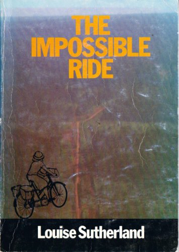 9780473010027: The impossible ride: The first bicycle ride across the Amazon jungle