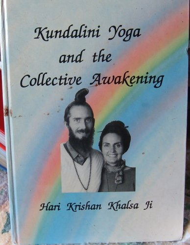 9780473011963: Kundalini Yoga and the Collective Awakening