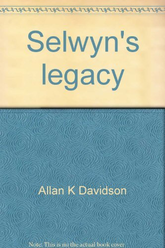 9780473021115: Selwyn's legacy: The College of St John the Evangelist, Te Waimate and Auckland, 1843-1992 : a history