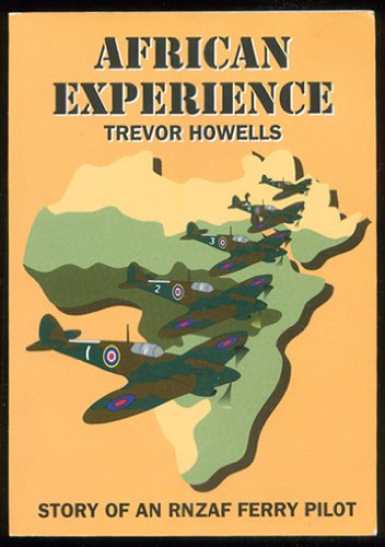 African Experience: Story of an RNZAF Ferry Pilot
