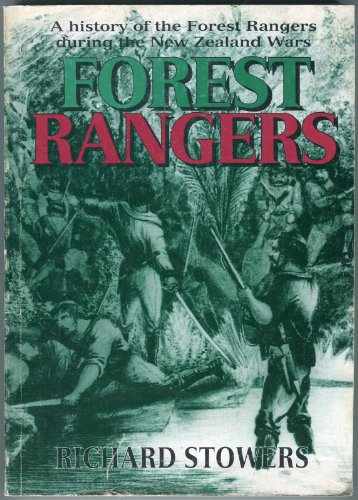 9780473035310: Forest rangers: A history of the Forest rangers during the New Zealand wars