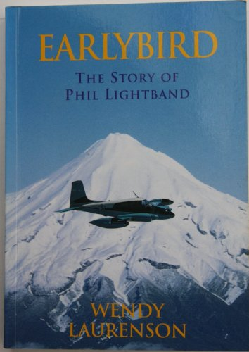 9780473037987: Earlybird: The story of Phil Lightband