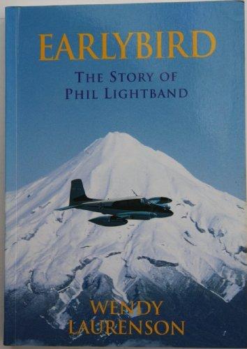 9780473037987: Earlybird: The story of Phil Lightband