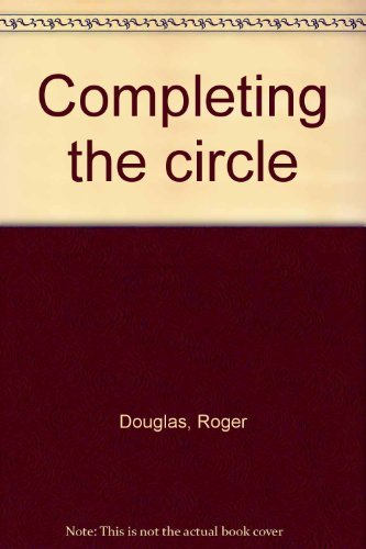 9780473039875: Completing the circle