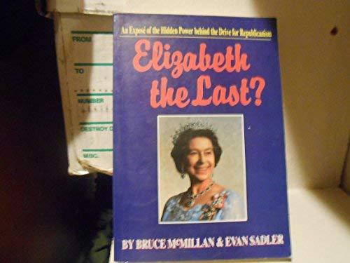 Elizabeth the Last?: Bruce McMillan; Evan Sadler