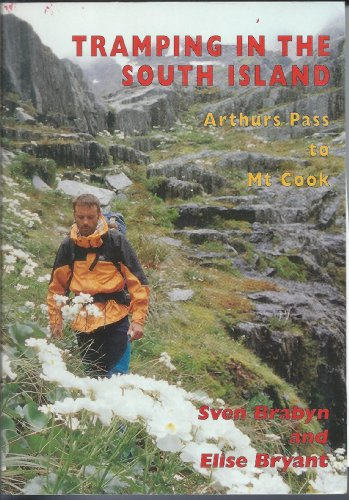 9780473045760: Tramping in the South Island: Arthurs Pass to Mt Cook: Arthurs Pass to Mt. Cook