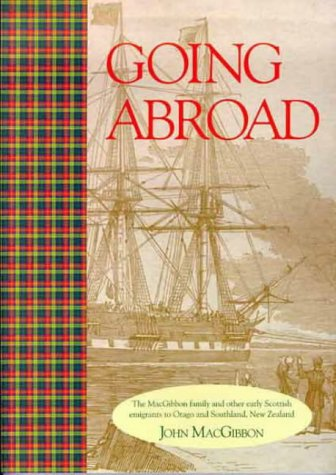 Going Abroad, the MacGibbon Family and Other: MacGibbon, John