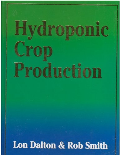 Hydroponic Crop Production: Smith, Rob and