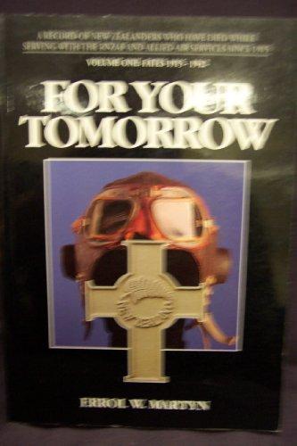 For your tomorrow: A record of New: Martyn, Errol W