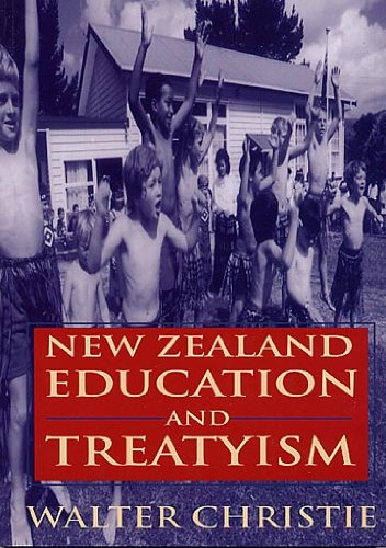 9780473053918: New Zealand Education and Treatyism