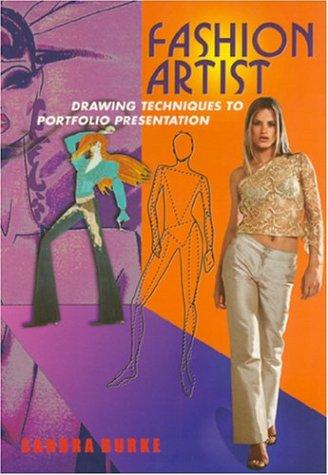 9780473054380: Fashion Artist: Drawing Techniques to Portfolio Presentation
