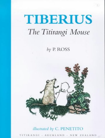 9780473056384: Tiberius The Titirangi Mouse