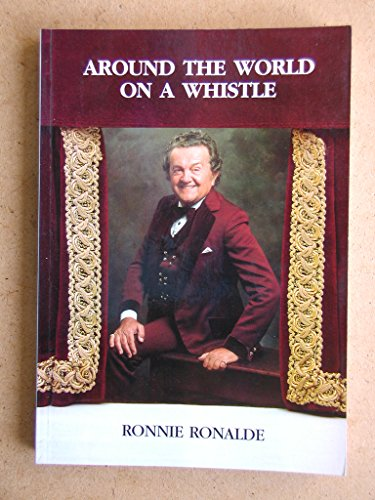 9780473056926: Around the World on a Whistle