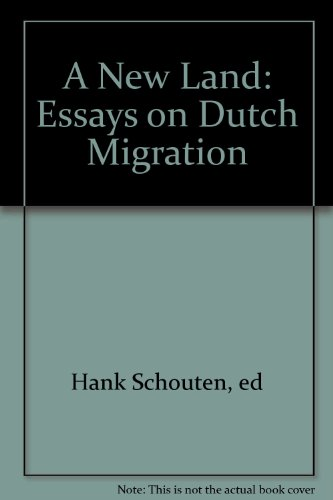 9780473061272: A New Land: Essays on Dutch Migration
