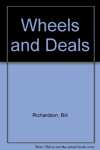 Wheels and Deals : History of H W Richardson Group: Richardson, Bill