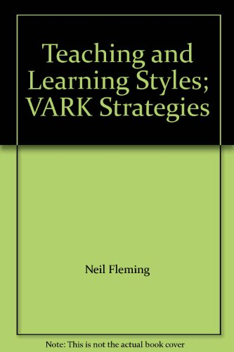 9780473079567: Teaching and Learning Styles: VARK Strategies